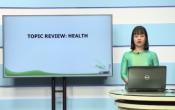 Dạy học trên truyền hình: Ôn tập kiến thức Anh Văn 9 - Topic review: Health ( 31/03/2020 )