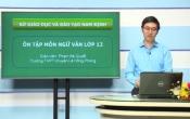Dạy học trên truyền hình: Ôn tập kiến thức Ngữ Văn 12 - Chuyên đề: Nâng cao kỹ năng viết đoạn văn nghị luận xã hội ( 04/04/2020 )