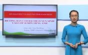 Dạy học trên truyền hình: Ôn tập kiến thức Tiếng Anh 9 - Chuyên đề: Hướng dẫn ôn luyện làm bài thi vào lớp 10 THPT ( 15/03/2020 )