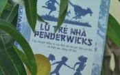 Lũ trẻ nhà PENDERWICKS