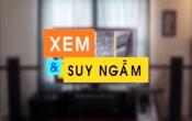 Xem & Suy ngẫm ( 03/08/2019 )