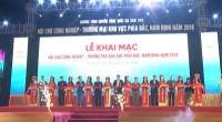 Khai mạc Hội chợ Công nghiệp- Thương mại khu vực phía Bắc, Nam Định năm 2018