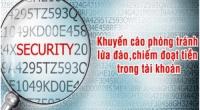 Phòng tránh lừa đảo, chiếm đoạt tiền trong tài khoản, thẻ