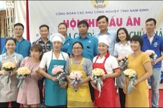 """Công đoàn các khu công nghiệp tỉnh tổ chức Hội thi nấu ăn """"bữa ăn gia đình ngày chủ nhật"""" năm 2019."""